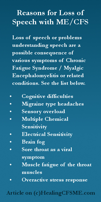 Understanding loss of speech Chronic Fatigue Syndrome