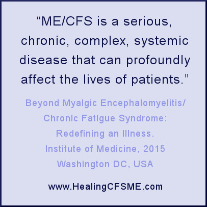 IOM definition of Chronic Fatigue Syndrome, Myalgic Encephalomyelitis, renamed as SEID
